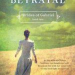 [PDF] [EPUB] The Betrayal (Brides of Gabriel, #2) Download