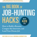 [PDF] [EPUB] The Big Book of Job-Hunting Hacks: How to Build a Résumé, Conquer the Interview, and Land Your Dream Job Download