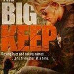 [PDF] [EPUB] The Big Keep (Lena Dane Mysteries #1) Download