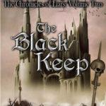 [PDF] [EPUB] The Black Keep (Chronicles of Llars, #2) Download