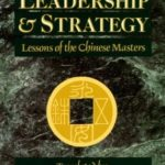 [PDF] [EPUB] The Book of Leadership and Strategy: Lessons of the Chinese Masters Download