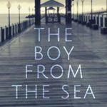 [PDF] [EPUB] The Boy from the Sea: A Psychological Suspense Novel Download