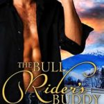 [PDF] [EPUB] The Bull Rider's Buddy: A cowboy crush story (The Shawnee Valley series Book 2) Download
