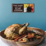 [PDF] [EPUB] The Chef and the Slow Cooker: A Cookbook Download