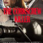 [PDF] [EPUB] The Corkscrew Killer (New York State Trooper Series Book 9) Download