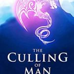 [PDF] [EPUB] The Culling of Man: A LitRPG Apocalypse (Peril's Prodigy Book 1) Download