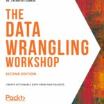 [PDF] [EPUB] The Data Wrangling Workshop Download