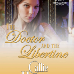 [PDF] [EPUB] The Doctor and the Libertine (The Merry Misfits of Bath, #5) Download