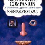[PDF] [EPUB] The Doubter's Companion: A Dictionary of Aggressive Common Sense Download