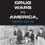 [PDF] [EPUB] The Drug Wars in America, 1940-1973 Download