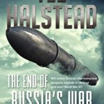 [PDF] [EPUB] The End of Russia's War in Ukraine (The Russian Agents Book 4) Download