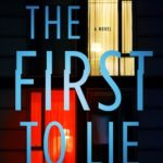 [PDF] [EPUB] The First to Lie Download