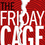 [PDF] [EPUB] The Friday Cage Download
