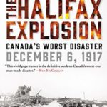 [PDF] [EPUB] The Halifax Explosion: Canada's Worst Disaster Download