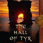 [PDF] [EPUB] The Hall of Tyr Book Four of The Circle of Ceridwen Saga Download