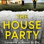 [PDF] [EPUB] The House Party Download