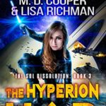[PDF] [EPUB] The Hyperion War – An Epic Military Space Opera Adventure (Aeon 14: The Sol Dissolution Book 3) Download