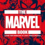 [PDF] [EPUB] The Marvel Book: Expand Your Knowledge of a Vast Comics Universe Download