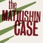 [PDF] [EPUB] The Matiushin Case Download