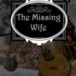 [PDF] [EPUB] The Missing Wife: A Clara Fitzgerald Mystery (The Clara Fitzgerald Mysteries Book 13) Download