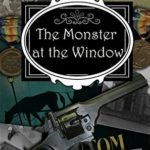 [PDF] [EPUB] The Monster at the Window: A Clara Fitzgerald Mystery (The Clara Fitzgerald Mysteries Book 11) Download