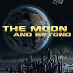 [PDF] [EPUB] The Moon and Beyond (The Saga of the Lunar Free State Book 1) Download