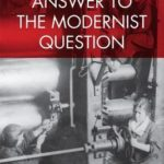 [PDF] [EPUB] The Proletarian Answer to the Modernist Question Download