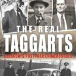 [PDF] [EPUB] The Real Taggarts: Glasgow's Greatest Crimebusters Download