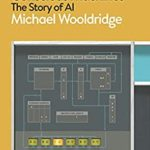 [PDF] [EPUB] The Road to Conscious Machines: The Story of AI Download