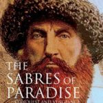[PDF] [EPUB] The Sabres of Paradise: Conquest and Vengeance in the Caucasus Download