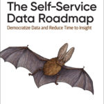 [PDF] [EPUB] The Self-Service Data Roadmap: Democratize Data and Reduce Time to Insight Download