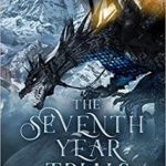 [PDF] [EPUB] The Seventh Year Trials (The Tainted Scales, #1) Download