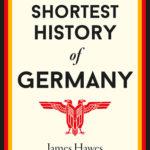 [PDF] [EPUB] The Shortest History of Germany Download