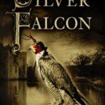[PDF] [EPUB] The Silver Falcon (Das kupferne Zeichen #2) Download