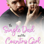 [PDF] [EPUB] The Single Dad and the Country Girl Download