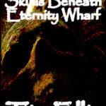 [PDF] [EPUB] The Skulls Beneath Eternity Wharf (Quigg #4) Download