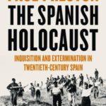 [PDF] [EPUB] The Spanish Holocaust: Inquisition and Extermination in Twentieth-Century Spain Download