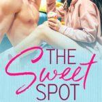 [PDF] [EPUB] The Sweet Spot (Love is… #1) Download