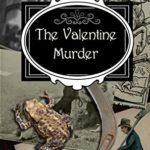 [PDF] [EPUB] The Valentine Murder: A Clara Fitzgerald Mystery (The Clara Fitzgerald Mysteries Book 20) Download