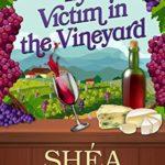 [PDF] [EPUB] The Victim in the Vineyard (Viola Roberts Cozy Mysteries Book 8) Download