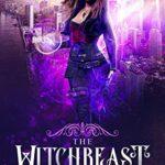[PDF] [EPUB] The Witchbeast (Book 1: Awakening) Download