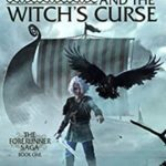 [PDF] [EPUB] Thorfinn and the Witch's Curse (The Forerunner Saga Book 1) Download