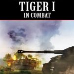 [PDF] [EPUB] Tiger I in Combat (Hitler's War Machine) Download