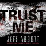 [PDF] [EPUB] Trust Me by Jeff Abbott Download