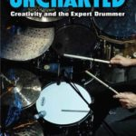 [PDF] [EPUB] Uncharted: Creativity and the Expert Drummer Download