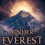 [PDF] [EPUB] Under Everest (Fractured Everest, #1) Download