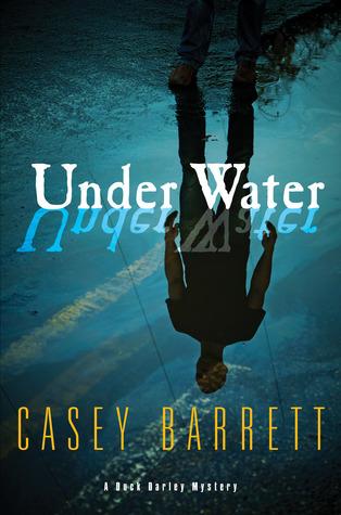 [PDF] [EPUB] Under Water (Duck Darley #1) Download by Casey  Barrett