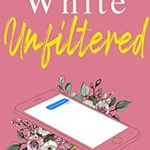 [PDF] [EPUB] Unfiltered Download