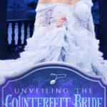 [PDF] [EPUB] Unveiling the Counterfeit Bride (The Silver Leaf Seductions #2) Download