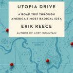 [PDF] [EPUB] Utopia Drive: A Road Trip Through America's Most Radical Idea Download